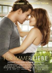 Für immer Liebe | Deutscher Kinostart am 9. Februar 2012
